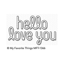 MFT SIMPLY HELLOAND LOVE YOU DIES