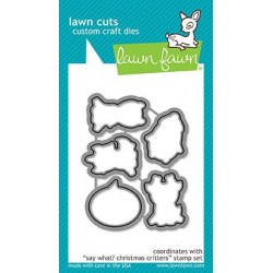 LAWN FAWN  CUTS SAY WHAT CHRISTMAS CRITTERS DIES
