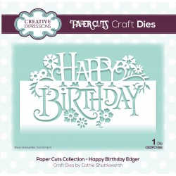 CREATIVE EXPRESSIONS Paper Cuts • Happy Birthday Edger Craft Die
