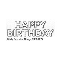 My favourite Things :DIES BLOCK HAPPY BIRTHDAY
